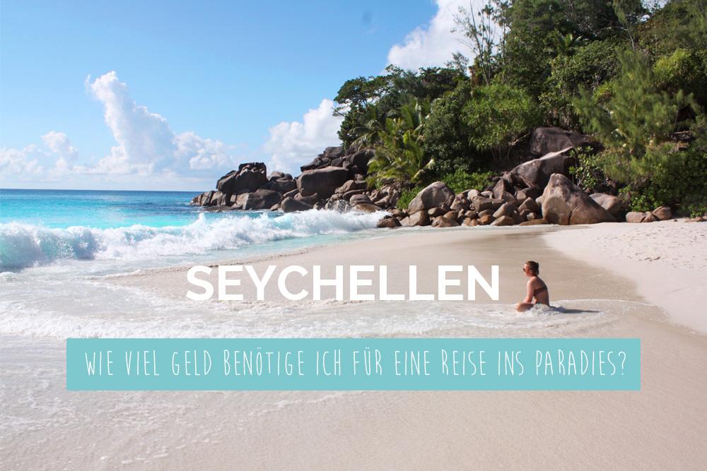 Wie viel Geld benötige ich für eine Reise auf die Seychellen?