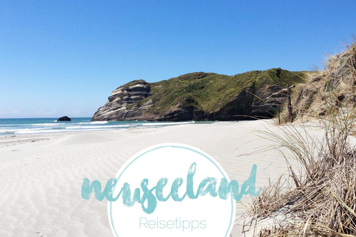 Neuseeland Reisetipps