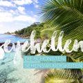 Seychellen Sehenswürdigkeiten, Highlights, Top 9