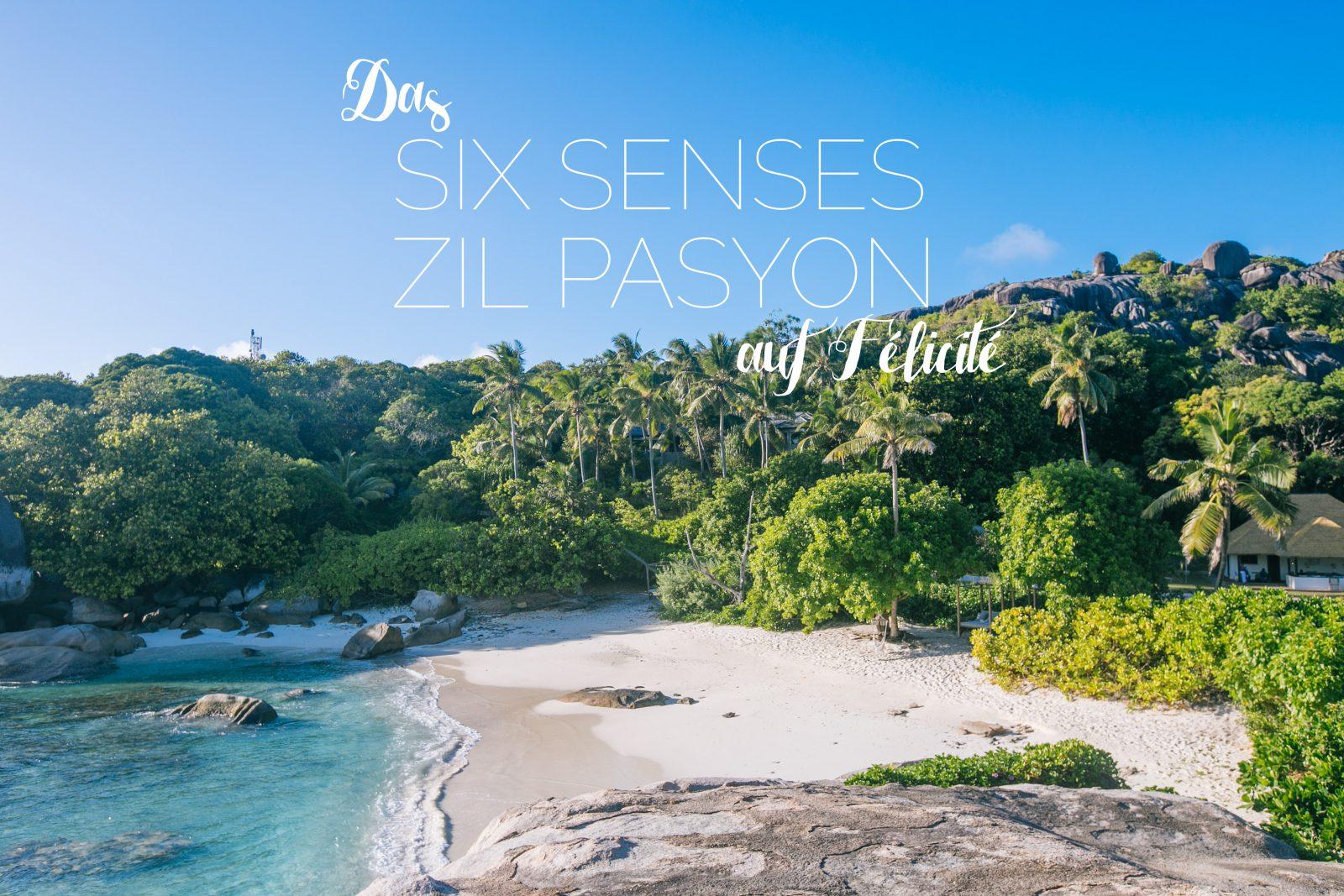 Six Senses Zil Pasyon Félicité Island Seychellen