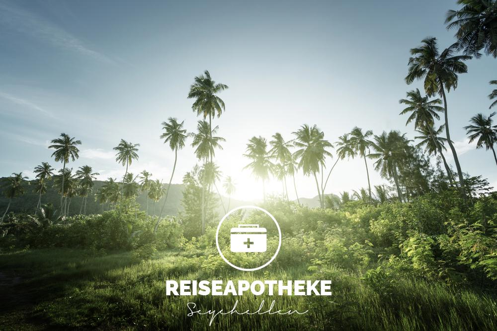 Reiseapotheke Seychellen: Das muss drin sein