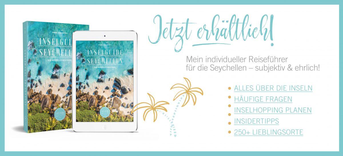 Mein Seychellen Reiseführer – alles was du für die Reise brauchst.